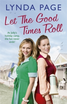 Let the Good Times Roll : At Jolly's Holiday Camp, the Fun Never Ends!, Hardback Book