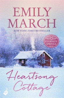 Heartsong Cottage: Eternity Springs 10 (A Heartwarming, Uplifting, Feel-Good Romance Series), Paperback Book