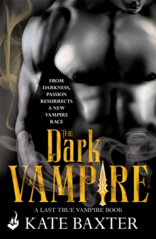 The Dark Vampire: Last True Vampire 3, Paperback Book