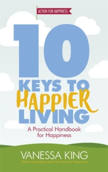 10 Keys to Happier Living, Paperback Book