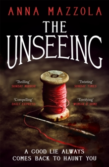 The Unseeing : A twisting tale of family secrets, Paperback Book