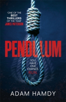 Pendulum : The explosive thriller you won't be able to put down, Hardback Book
