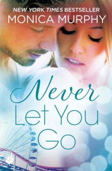 Never Let You Go: Never Series 2, Paperback Book