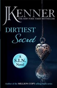 Dirtiest Secret: Dirtiest 1 (Stark/S.I.N.), Paperback Book