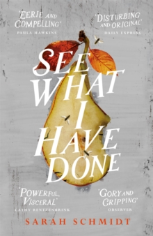 See What I Have Done, Hardback Book