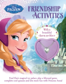 Disney Frozen Friendship Activities : With a Beautiful Charm Necklace, Paperback Book