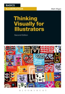 Thinking Visually for Illustrators, Paperback Book
