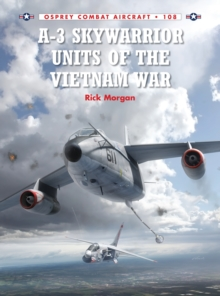 A-3 Skywarrior Units of the Vietnam War, Paperback Book