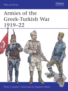 Armies of the Greek-Turkish War 1919-22, Paperback Book