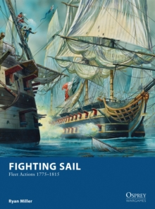 Fighting Sail : Fleet Actions 1775-1815, Paperback Book