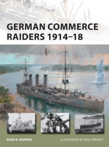 German Commerce Raiders 1914-18, Paperback Book