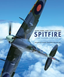 Spitfire : The Legend Lives on, Hardback Book
