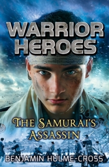 Warrior Heroes: The Samurai's Assassin, Paperback Book