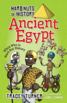 Hard Nuts of History: Ancient Egypt, Paperback Book
