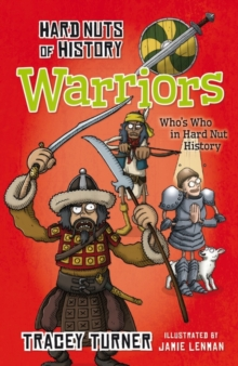 Hard Nuts of History: Warriors, Paperback Book