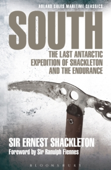 South : The Last Antarctic Expedition of Shackleton and the Endurance, Paperback Book