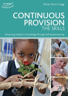 Continuous Provision: The Skills, Paperback Book