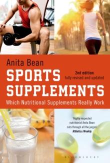 Sports Supplements : Which Nutritional Supplements Really Work, Paperback Book