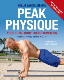 Peak Physique : Your Total Body Transformation, Paperback Book
