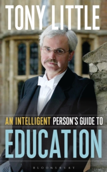 An Intelligent Person's Guide to Education, Hardback Book