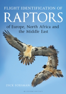 Flight Identification of Raptors of Europe, North Africa and the Middle East, Hardback Book