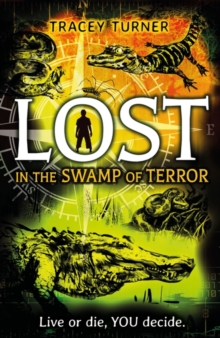 Lost... in the Swamp of Terror, Paperback Book