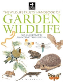 The Wildlife Trusts Handbook Of Garden Wildlife, Paperback Book