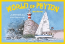 World of Peyton : A Celebration of His Legendary Cartoons from 1942 to the Present Day, Paperback Book