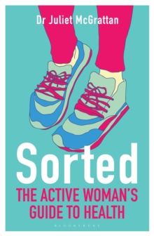 Sorted: The Active Woman's Guide to Health, Paperback Book
