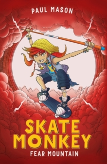 Skate Monkey: Fear Mountain, Paperback Book