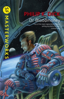Dr Bloodmoney, Paperback Book