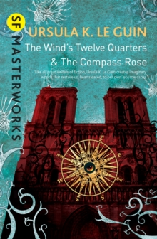 The Wind's Twelve Quarters and The Compass Rose, Paperback Book