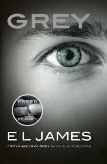 Grey : Fifty Shades of Grey as told by Christian, EPUB eBook