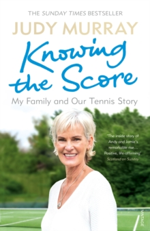 Knowing the Score : My Family and Our Tennis Story, EPUB eBook