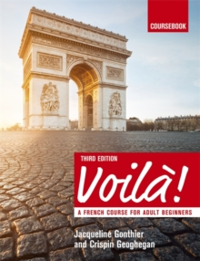 Voila - A French Course for Adult Beginners : Coursebook, Paperback Book