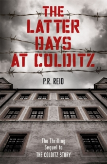 The Latter Days at Colditz, Paperback Book