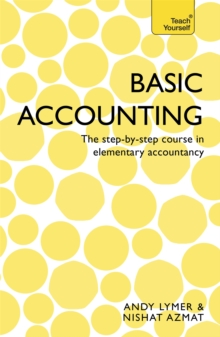 Basic Accounting: Teach Yourself : The Step-by-Step Course in Elementary Accountancy, Paperback Book
