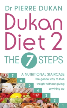 The Dukan Diet 2 - the 7 Steps, Paperback Book