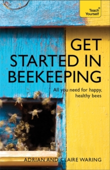 Get Started in Beekeeping: Teach Yourself, Paperback Book