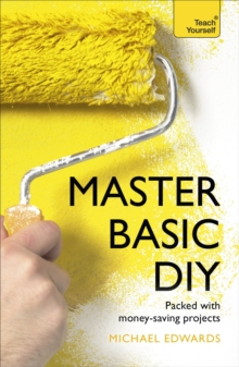Master Basic DIY: Teach Yourself, Paperback Book