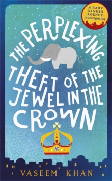 The Perplexing Theft of the Jewel in the Crown, Hardback Book