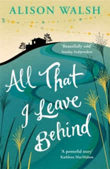 All That I Leave Behind, Paperback Book