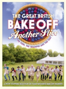 Great British Bake off Annual: Another Slice, Hardback Book