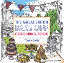 Great British Bake off Colouring Book : With Illustrations from the Series, Paperback Book