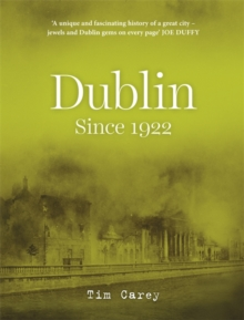 Dublin Since 1922, Hardback Book