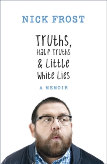 Truths, Half Truths and Little White Lies, Hardback Book