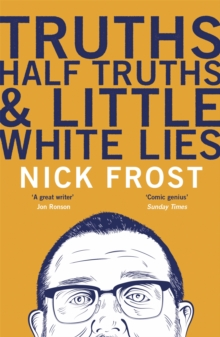 Truths, Half Truths and Little White Lies, Paperback Book