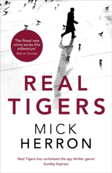 Real Tigers : Jackson Lamb Thriller 3, Paperback Book