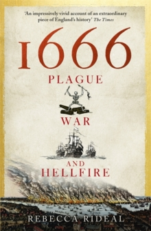 1666 : Plague, War and Hellfire, Paperback Book