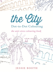 The City : Dot to Dot Colouring, Paperback Book